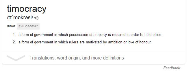 Định nghĩa của 'timocracy'.