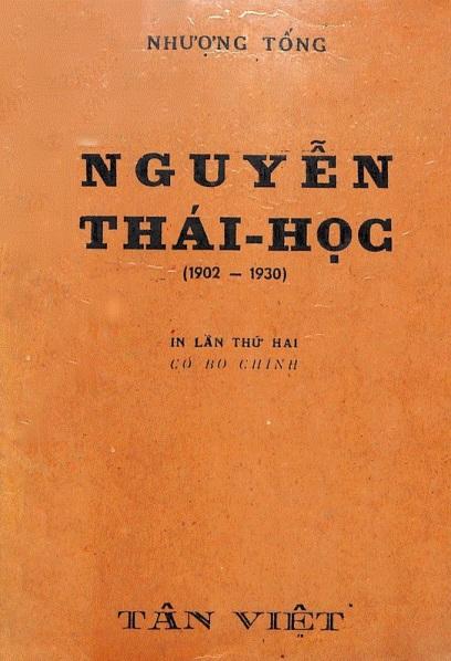 Nhượng Tống, Nguyễn Thái Học, TÂN VIỆT xuất bản lần thứ hai, giấy phép xuất bản số 1.303 T.X.B. Bộ Thông Tin Tuyên Truyền Nam Phần, Việt Nam, Tháng Chín, 1949.